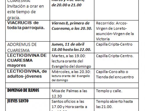CALENDARIO DE CELEBRACIONES Y ACTIVIDADES DURANTE LA CUARESMA Y SEMANA SANTA EN LA PARROQUIA DE NUESTRA SEÑORA DE LOS REMEDIOS DE SEVILLA