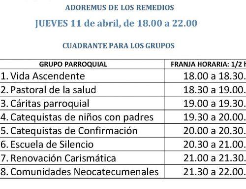 ADOREMUS DE LOS REMEDIOS: JUEVES 11 de abril de 18:00 a 22:00